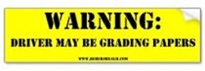 warning_driver_grading_papers_bumper_sticker-p128875244845743505tmn6_210
